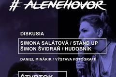 Diskusia so stand up-istkou Simonou Salátovou a hudobníkom Šimonom Švidraňom