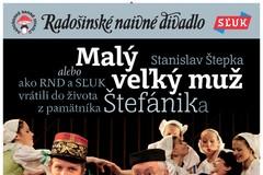 Malý veľký muž so SĽUK-om (Radošinské naivné divadlo)