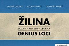 Žilina genius Loci - nové skutočnosti o Žiline