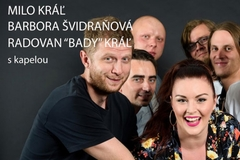 Milo Kráľ Band a Barbora Švidraňová