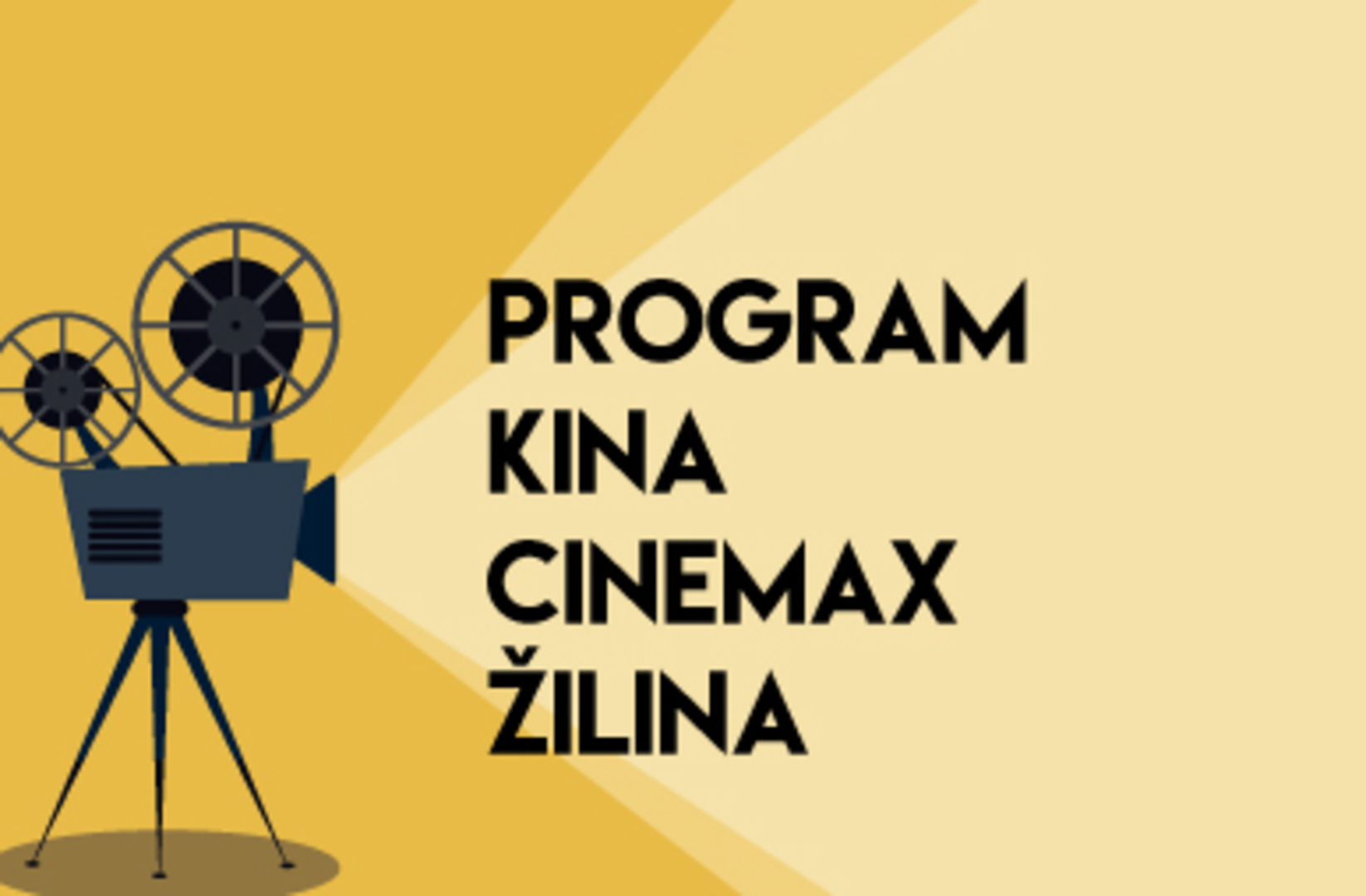 61412e7c1 Program kina CINEMAX ŽILINA | Žilinský večerník