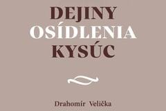 Dejiny osídlenia Kysúc - stretnutie s autorom Drahomírom Veličkom