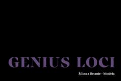 Genius Loci: Žilina a Lietanie - história