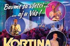 Bavme sa všetci...aj u vás - koncert skupiny KORTINA