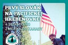 Prvý Slovák na Pacifickej hrebeňovke, 4 280 km pešo cez USA