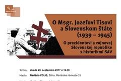O Msgr. Jozefovi Tisovi a Slovenskom štáte (1939 – 1945)