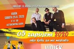 O5 ZAPOJENÍ 2020 - 10.ročník oslavy varínskych kapiel