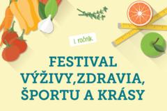 Festival výživy, zdravia, športu akrásy - 1. ročník